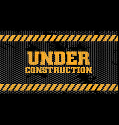 Under construction sign old wire netting vector