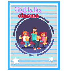 visit to cinema on 3d film with pack of popcorn vector image