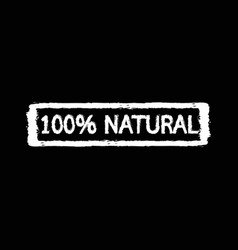 100 natural ingredients stamp design vector image