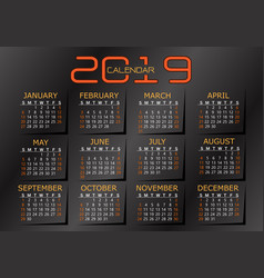 2019 calendar orange yellow on dark grey vector image