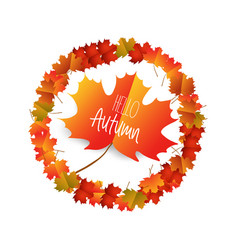 Hello autumn with autumn leaves isolated on white vector