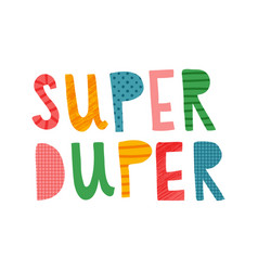 super duper vector image