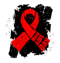 world aids day in grunge style emblem red ribbon vector image
