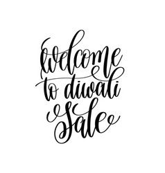 welcome to diwali sale black calligraphy hand vector image vector image