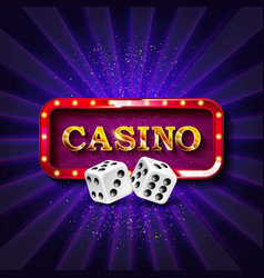casino dice banner signboard vector image