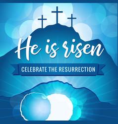 Hi is risen easter holy week banner vector