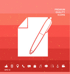 Sheet of paper and pen symbol icon vector