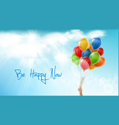 be happy now motivational positive banner vector image