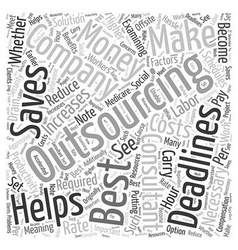 When Outsourcing Is The Best Solution Word Cloud vector image