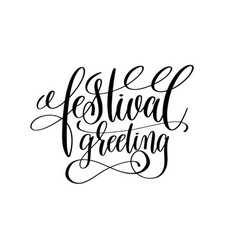 Festival greeting black calligraphy hand lettering vector
