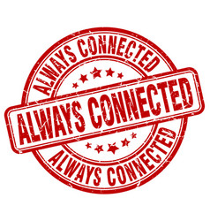 Always connected red grunge stamp vector