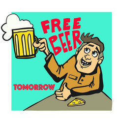 free beer tomorrow poster in old style vector image