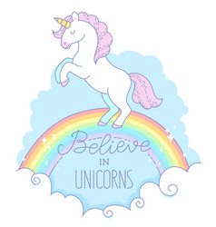 Believe in unicorns vector