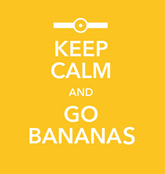 British motivational poster replica with banana vector