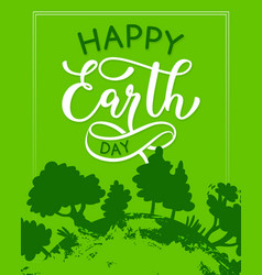 happy earth day green ecology greeting card vector image