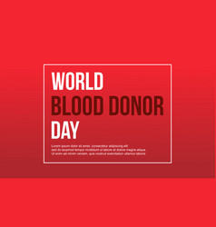 Red background design blood donor day vector