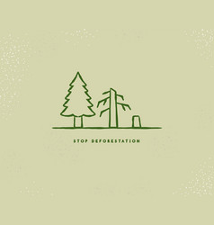 stop deforestation cut down forest tree icon vector image