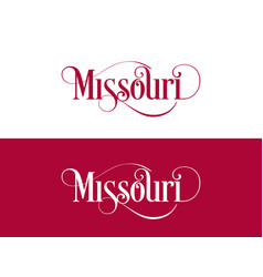 typography of the usa missouri states handwritten vector image