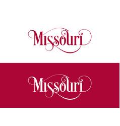 typography of the usa missouri states handwritten vector image