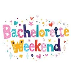 Bachelorette Weekend vector