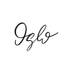 oslo hand drawn lettering isolated handwritten vector image