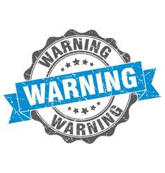 warning stamp sign seal vector image