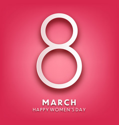 womens day background with text march 8 vector image