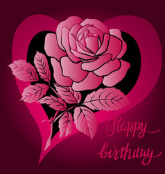 happy birthday lettering and rose vector image vector image