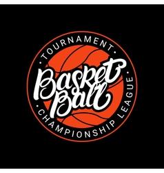 Basketball hand written lettering logo emblem vector image