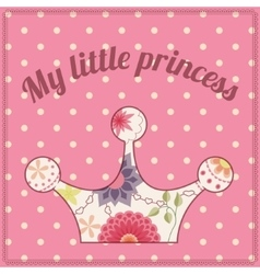 My little princess vintage background with crown vector