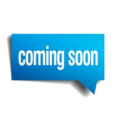 coming soon blue 3d realistic paper speech bubble vector image