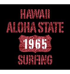 Aloha State surfing vector image vector image