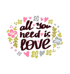 all you need is love phrase vector image