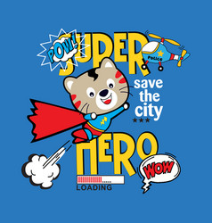 Funny super hero cat cartoon vector