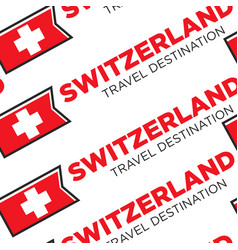 switzerland travel destination seamless pattern vector image
