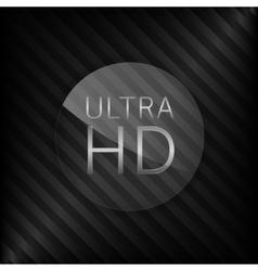 Ultra hd sign vector