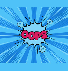 oops comic cartoon explosions comics boom vector image