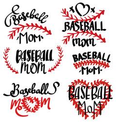 collection baseball mom inscriptions set vector image