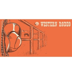 Western rodeo posterAmerican West cowboy hat and vector