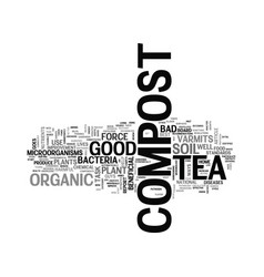 what is compost tea text word cloud concept vector image vector image