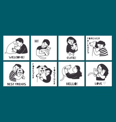 people hugging pets cute cards vector image
