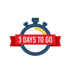 Three days to go time icon on white background vector