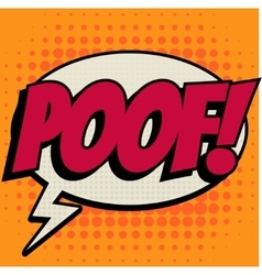 Poof comic book bubble text retro style vector