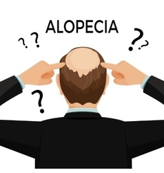 Alopecia concept Man is showing his hairloss nape vector