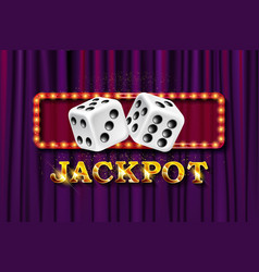 Jackpot sign with dice vector