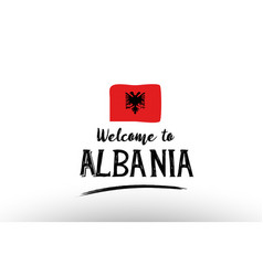 Welcome to albania country flag logo card banner vector