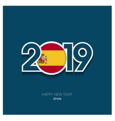2019 spain typography happy new year background vector