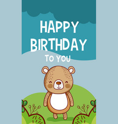 happy birthday to you bear cartoon vector image