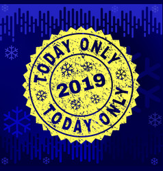 textured today only stamp seal on winter vector image