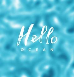 Hello ocean vector image